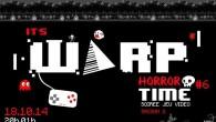 Les soirées Warp Time reviennent ! Welcom to the season 2 !  L'heure du jeu nous accueil pour la toute première soirée de cette nouvelle saison de jeux vidéo, de bières et de tartines ! N'hésitez pas à pénétrer dans la forteresse de la peur pour cette soirée spéciale horreur.