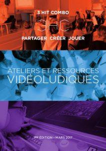 Ateliers et Ressources Videoludiques 3HitCombo - Mars 2017